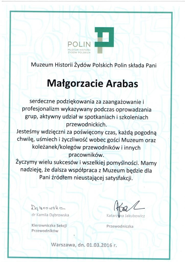 Thanks for their commitment and professionalism in the work of the Museum of the History of Polish Jews POLIN